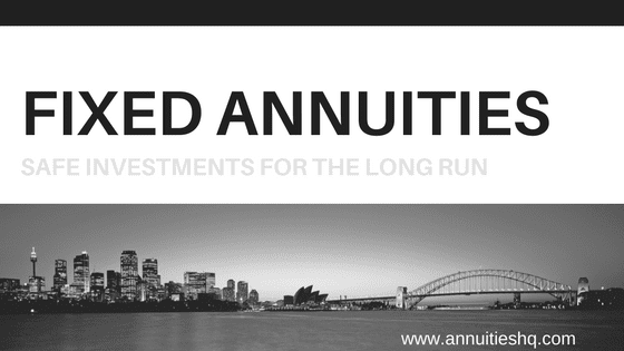 what are fixed annuities and are annuities safe investments